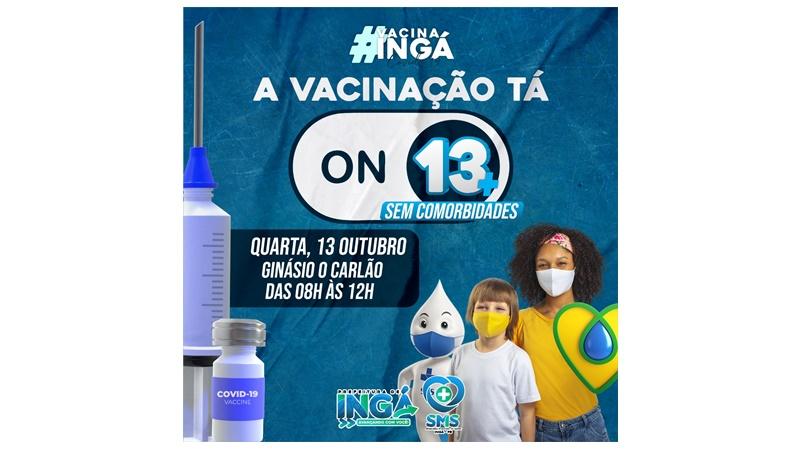 Segue a vacinação de adolescentes 13+ e grupos remanescentes