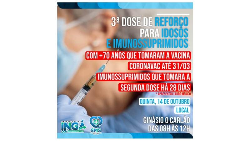 REFORÇO: 3ª Dose da vacina nesta quinta (13) em Ingá