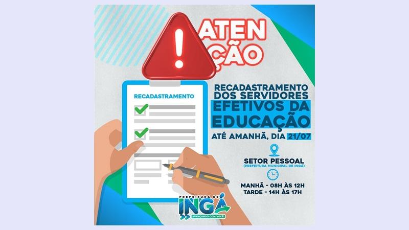 Funcionários efetivos da educação de Ingá devem fazer o recadastramento até esta quarta (21). Veja lista de documentos