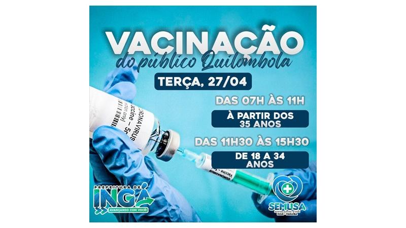 Vacinação da Comunidade Quilombola nesta terça-feira (27)